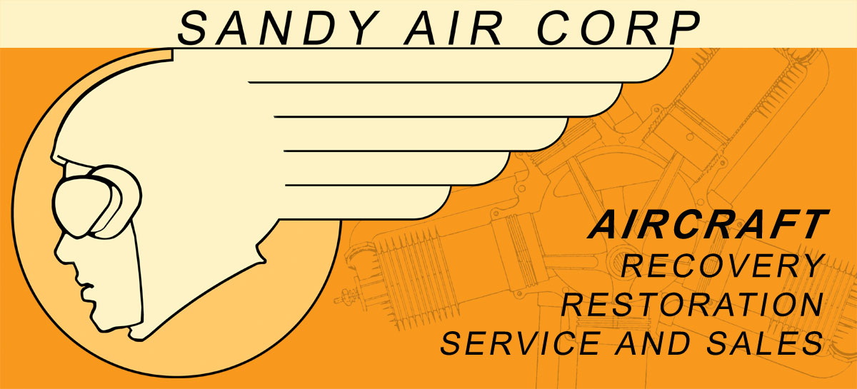 SANDY AIR CORP - Aircraft Recovery, Restoration, Service and Sale